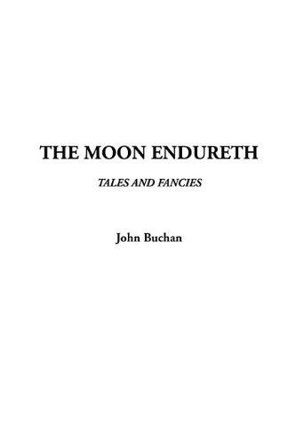 The Moon Endureth (1404372873) by Buchan, John