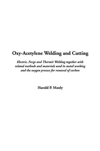 9781404375949: Oxy-Acetylene Welding and Cutting