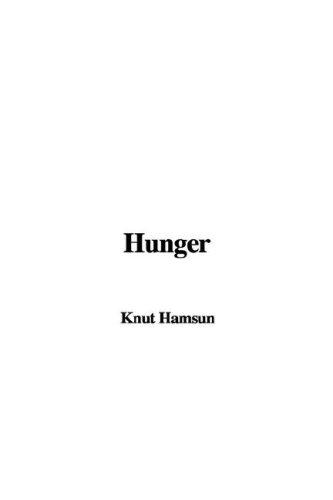 9781404377066: Hunger