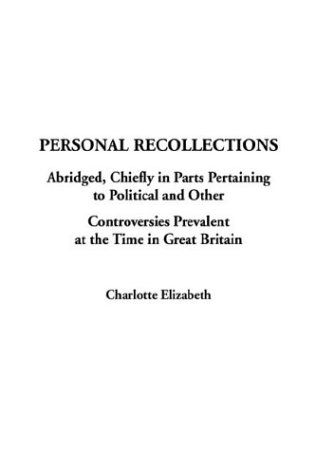 Personal Recollections (1404379002) by Elizabeth, Charlotte