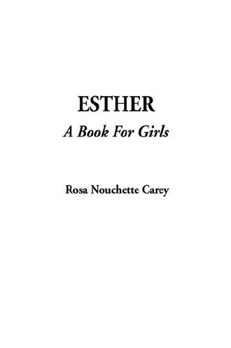 9781404380806: Esther; A Book for Girls