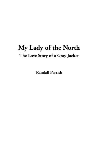 9781404381902: My Lady of the North