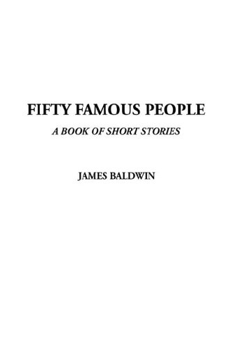 9781404383029: Fifty Famous People, a Book of Short Stories