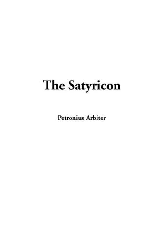 9781404383562: The Satyricon