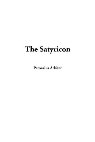 9781404383579: The Satyricon