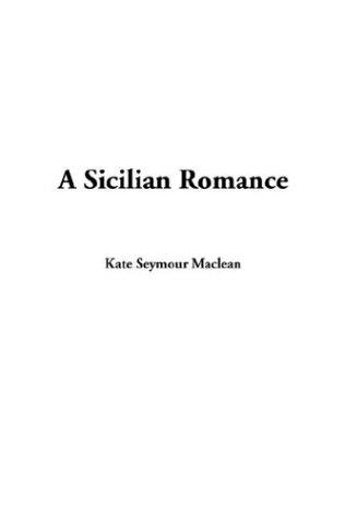 9781404386006: A Sicilian Romance