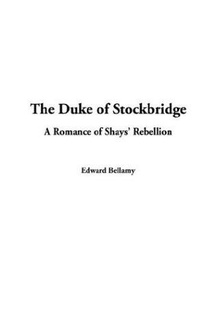 Duke of Stockbridge, The (1404386157) by Bellamy, Edward