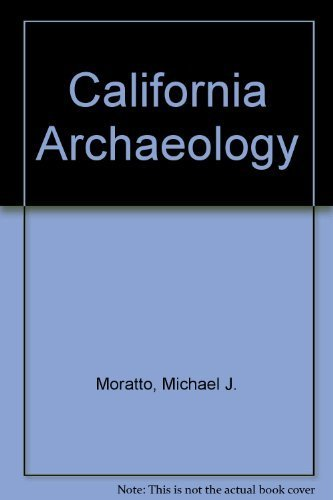 9781404400016: California Archaeology