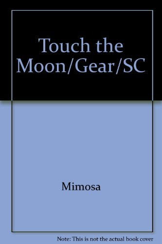 9781404515482: Gear Up, Touch The Moon, Grade 1, Single Copy