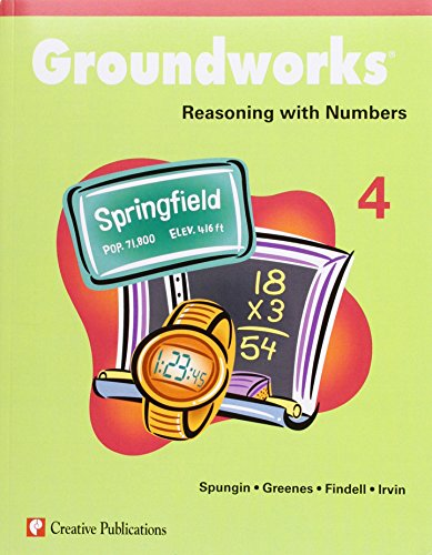 9781404520301: Groundworks: Reasoning with Numbers, Grade 4