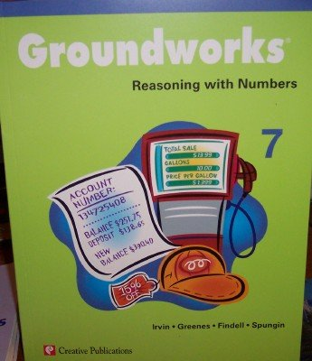 9781404520332: Groundworks: Reasoning with Numbers Grade 7