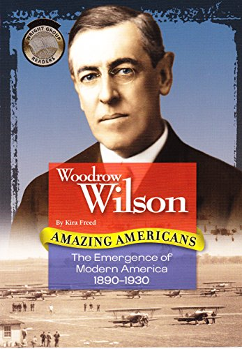 Woodrow Wilson (Amazing Americans): Kira Freed
