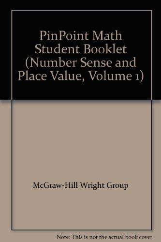PinPoint Math Student Booklet (Number Sense and: McGraw-Hill Wright Group