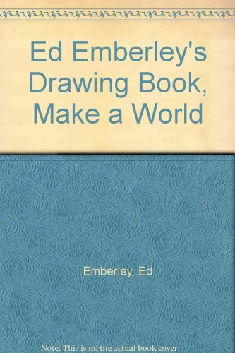9781404612419: Ed Emberley's Drawing Book, Make a World
