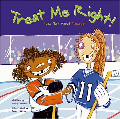 9781404800342: Treat Me Right!: Kids Talk About Respect