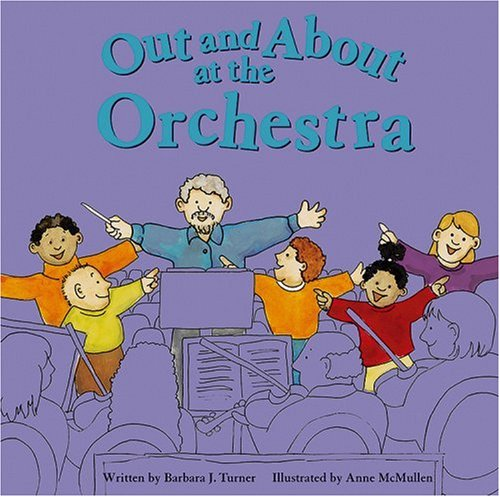 9781404800403: Out and About at the Orchestra (Field Trips)