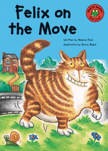 Felix on the Move (Read-It! Readers) (1404800557) by Friel, Maeve