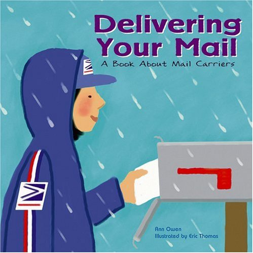 9781404800915: Delivering Your Mail: A Book About Mail Carriers (Community Workers)