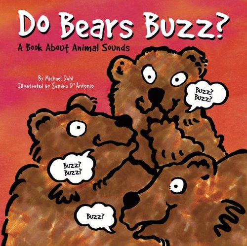 9781404801004: Do Bears Buzz?: A Book About Animal Sounds (Animals All Around)