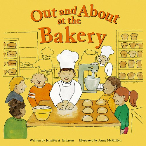 9781404801653: Out and About At the Bakery (Field Trips)