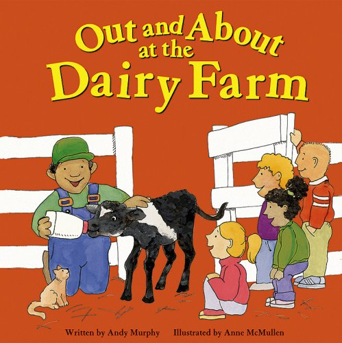 9781404801660: Out and About at the Dairy Farm (Field Trips)