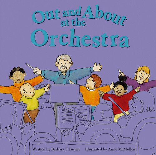 9781404801684: Out and About at the Orchestra (Field Trips)