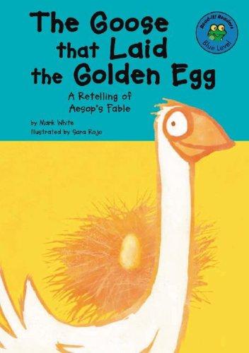 The Goose that Laid the Golden Egg: White, Mark