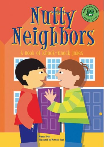 Nutty Neighbors: A Book of Knock-Knock Jokes (Read-It! Joke Books): Dahl, Michael