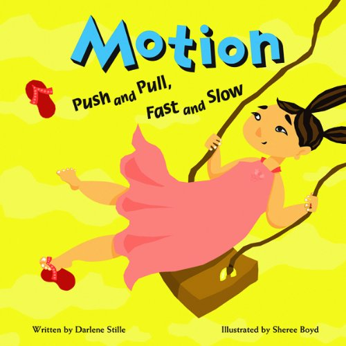 9781404802506: Motion: Push and Pull, Fast and Slow (Amazing Science)