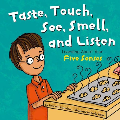 9781404802575: Look, Listen, Taste, Touch, and Smell: Learning About Your Five Senses (The Amazing Body)