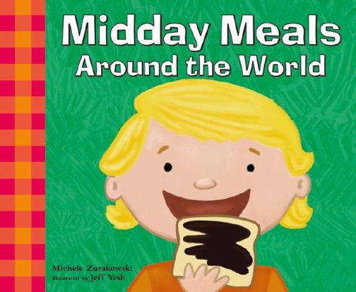 9781404802810: Midday Meals Around the World