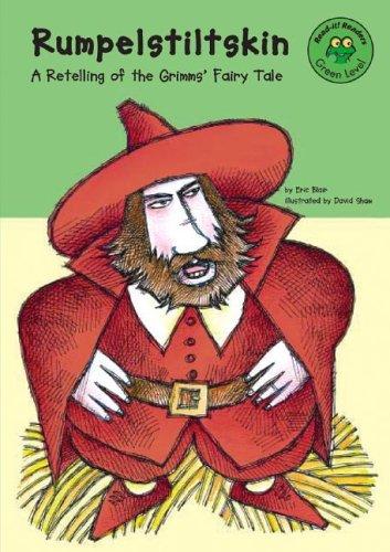 Rumpelstiltskin: A Retelling of the Grimms' Fairy: Eric Blair