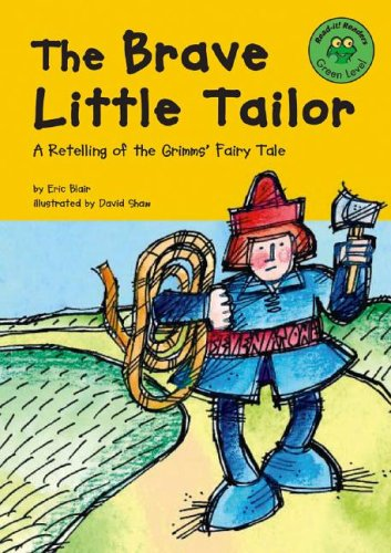 The Brave Little Tailor: A Retelling of: Eric Blair