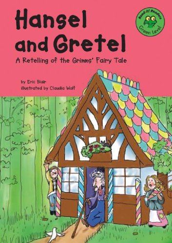Hansel and Gretel: A Retelling of the: Eric Blair