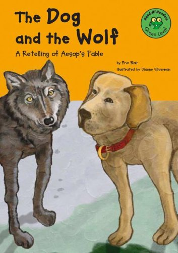 9781404803237: The Dog and the Wolf: A Retelling of Aesop's Fable (Read-It! Readers: Fables)