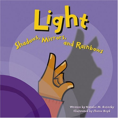 9781404803329: Light: Shadows, Mirrors, and Rainbows (Amazing Science)