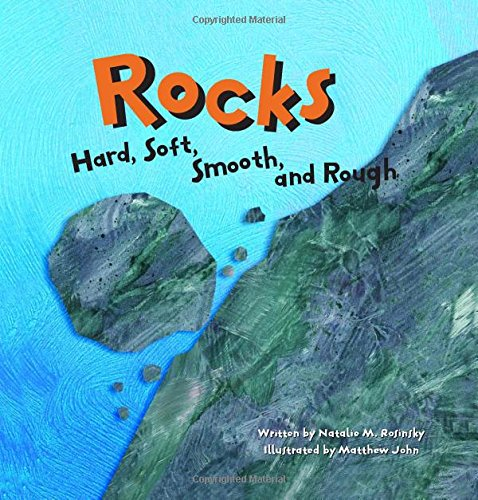 9781404803343: Rocks: Hard, Soft, Smooth, and Rough (Amazing Science)