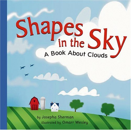9781404803411: Shapes in the Sky: A Book About Clouds (Amazing Science: Weather)