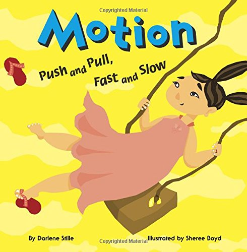 9781404803480: Motion: Push and Pull, Fast and Slow (Amazing Science)