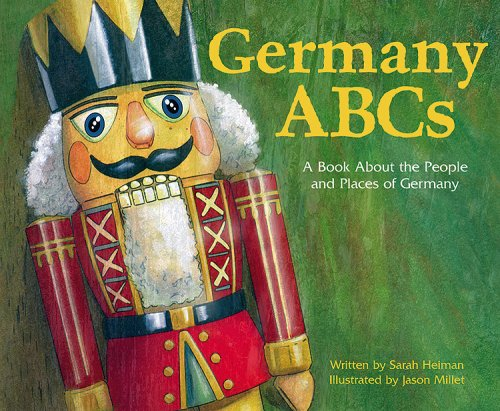 9781404803527: Germany ABCs: A Book About the People and Places of Germany (Country ABCs)