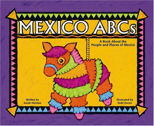 9781404803558: Mexico ABCs: A Book About the People and Places of Mexico (Country ABCs)