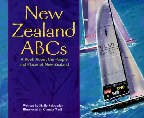 9781404803565: New Zealand ABCs: A Book About the People and Places of New Zealand (Country ABCs)