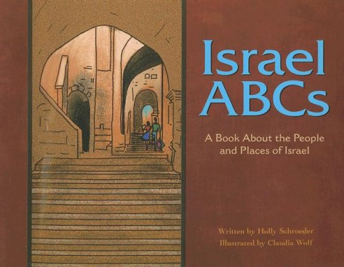9781404803572: Israel ABCs: A Book About the People and Places of Israel (Country ABCs)
