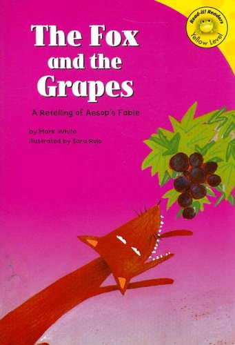 9781404804678: The Fox and the Grapes: A Retelling of Aesop's Fable (Read-It! Readers: Fables)