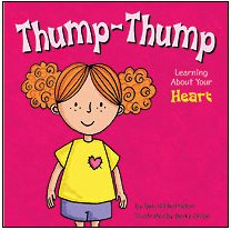 9781404805064: Thump-Thump: Learning About Your Heart (The Amazing Body)