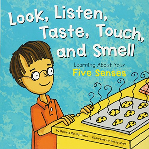 9781404805088: Look, Listen, Taste, Touch, and Smell: Learning About Your Five Senses (The Amazing Body)