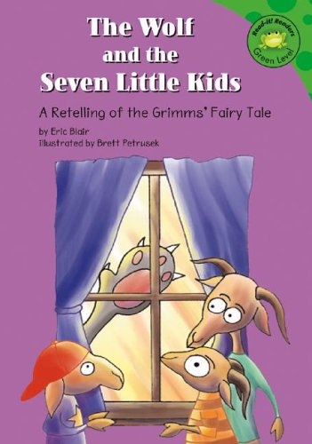 9781404805941: The Wolf and the Seven Little Kids: A Retelling of the Grimms' Fairy Tale (Read-It! Readers: Fairy Tales)