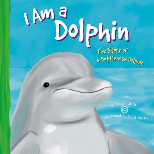9781404805965: I Am a Dolphin: The Life of a Bottlenose Dolphin (I Live in the Ocean)