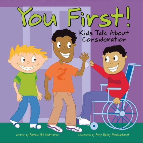 You First!: Kids Talk About Consideration (9781404806245) by Pamela Hill Nettleton