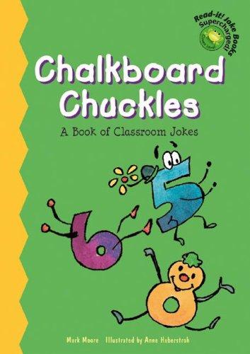 9781404806269: Chalkboard Chuckles: A Book of Classroom Jokes (Read-It! Joke Books-Supercharged!)